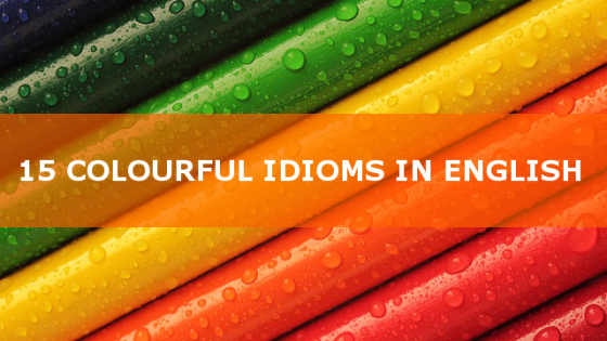 colourful-idioms-in-English