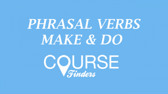 phrasal-verbs-with-make-do
