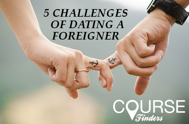 challenges-of-dating-foreigners