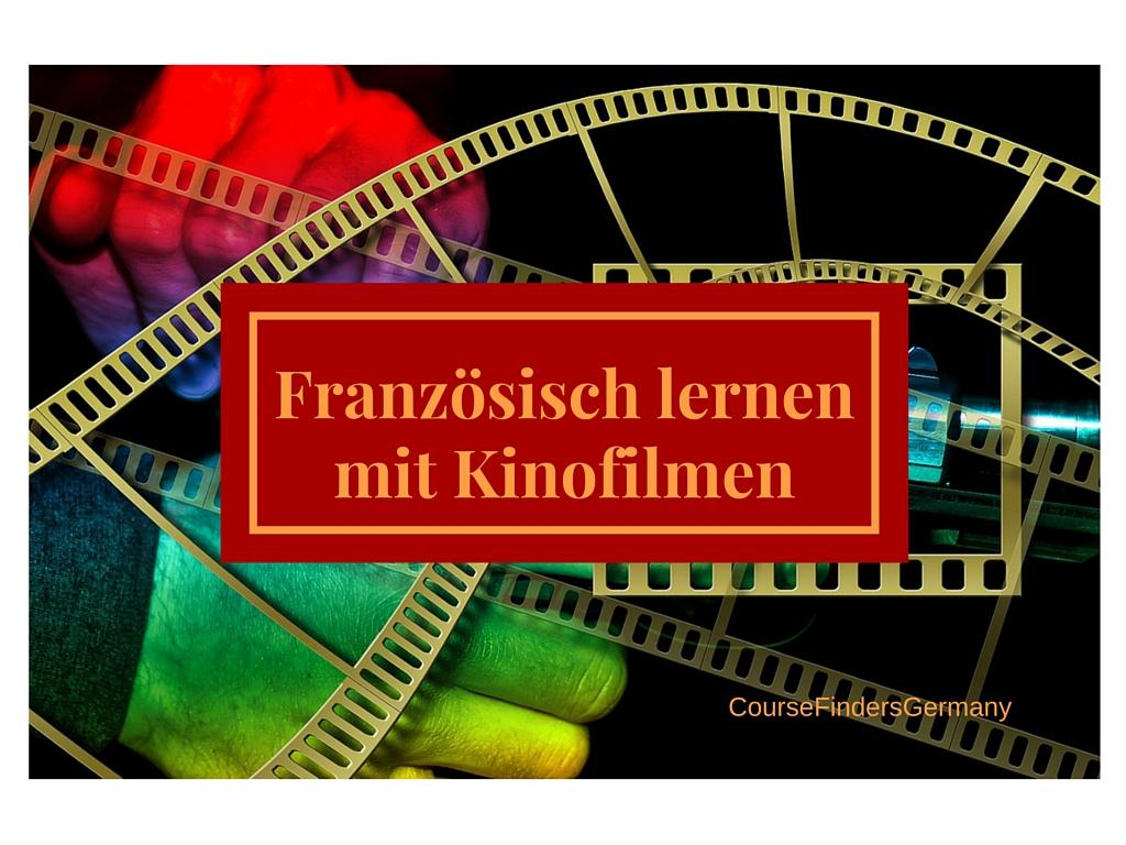 Französisch lernen mit Kinofilmen
