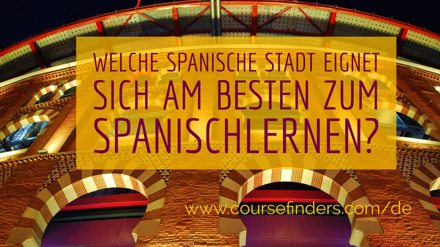 welche spanische stadt eignet sich am besten zum spanischlernen. Black Bedroom Furniture Sets. Home Design Ideas