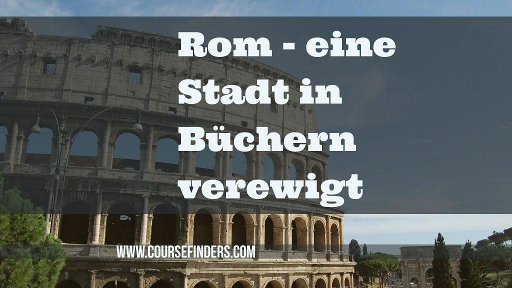 Rom-eine-Stadt-in-Buechern-verewigt
