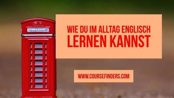 Im Alltag Englisch lernen