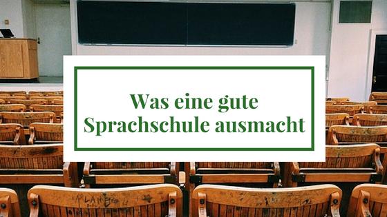 Was eine gute Sprachschule ausmacht