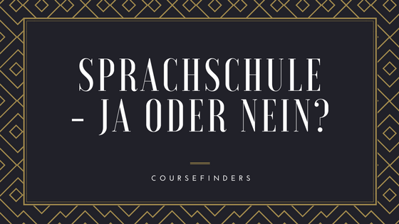 Sprachschule- ja oder nein-