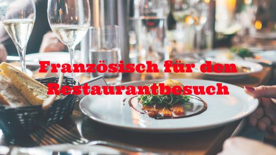 Französisch für den Restaurantbesuch