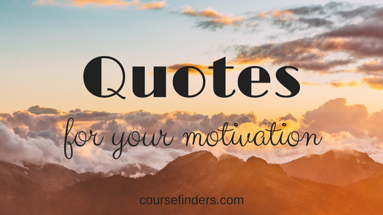 Quotes for your motivation