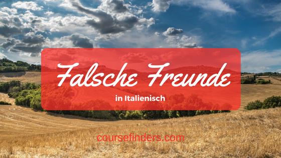 Falsche Freunde in Italienisch