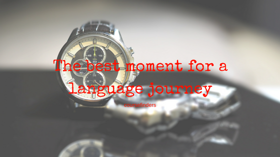 The best moment for a language journey