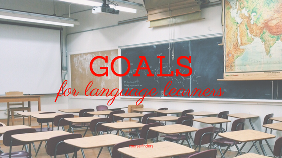 Goals for language learners