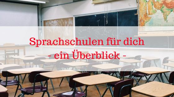Sprachschulen für dich- ein Überblick -