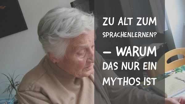 zu alt zum Sprachenlernen