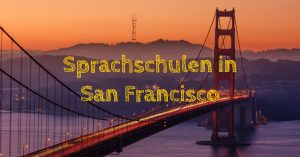 Sprachschulen in San Francisco