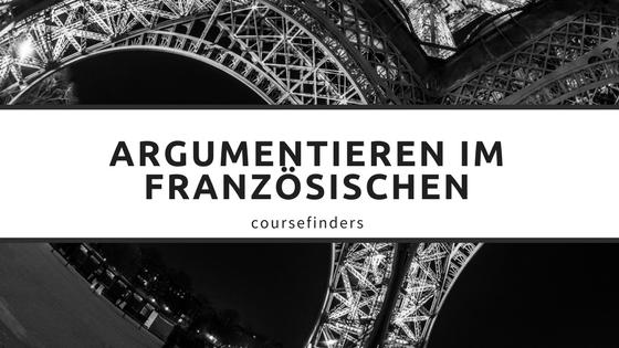 Argumentieren im Französischen