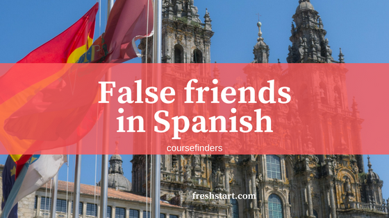 False friends in Spanish