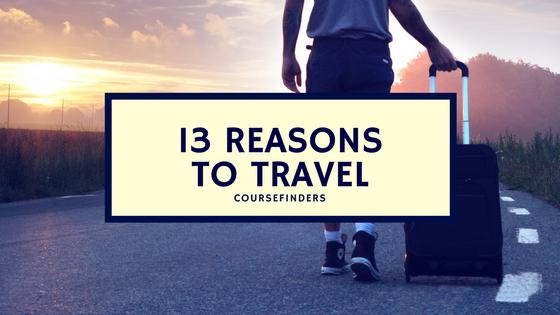 13 reasonsto travel