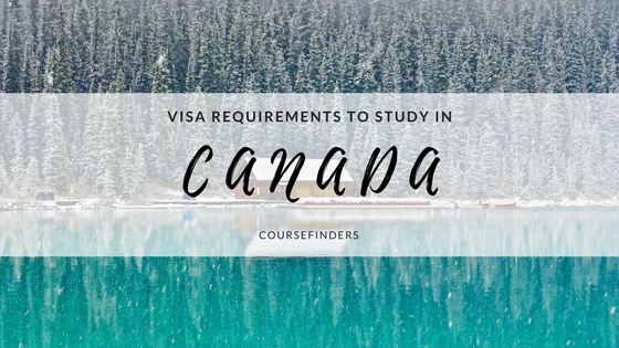 Visa requirements to study in Canada