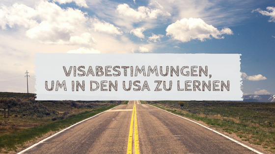 Visabestimmungen,um in den USA zu lernen