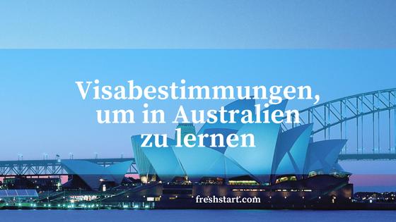 Visabestimmungen, um in Australien zu lernen