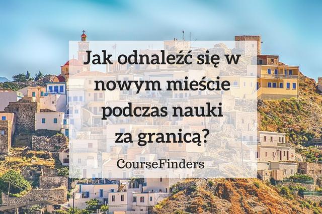 Jak-odnaleźć-się-w-nowym-mieście-podczas-nauki-za-granicą_