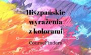 Hiszpańskie wyrażenia z kolorami
