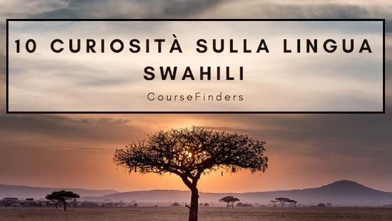 10 curiosità sulla lingua swahili