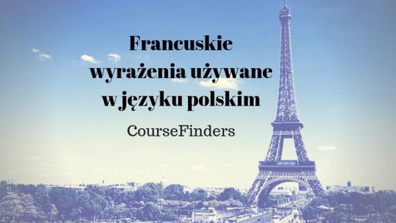 Francuskie wyrażenia używane w języku polskim