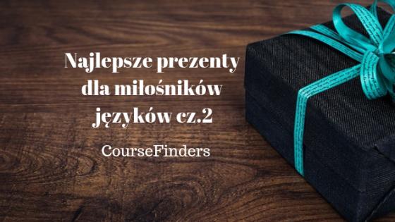 Najlepsze prezenty dla miłośników języków cz.2