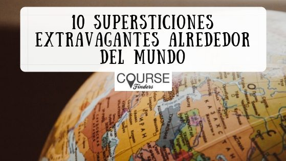 supersticiones extravagantes