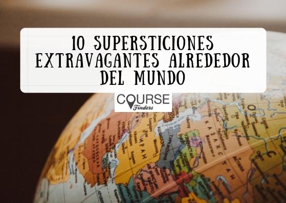 supersticiones extravagantes