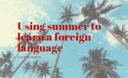 using summer to learn a foreign language