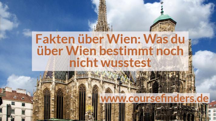 kuriose Fakten über Wien