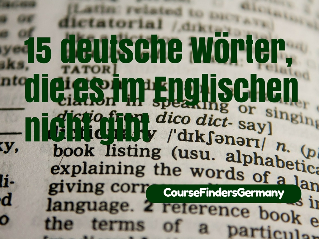 15 deutsche w246rter die es im englischen nicht gibt